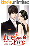 Forbidden Love: Ice and Fire 5: Being Together Forever (Forbidden Love: Ice and Fire Series)