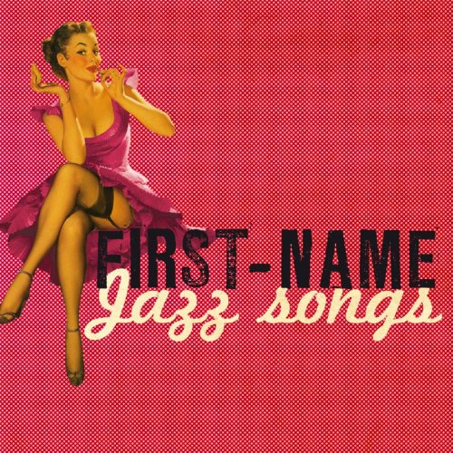 First Name Jazz Songs