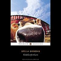 Cold Comfort Farm (Penguin Classics) (English Edition)