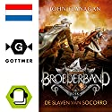 De slaven van Socorro (Broederband 4) Audiobook by John Flanagan Narrated by Ellen van Rossum