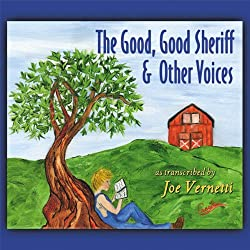 The Good, Good Sheriff & Other Voices