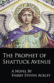 Download for free The Prophet of Shattuck Avenue