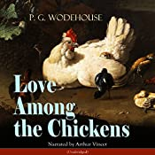 Love Among the Chickens | P. G. Wodehouse