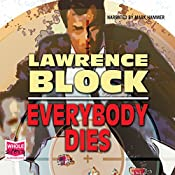 Everybody Dies | Lawrence Block