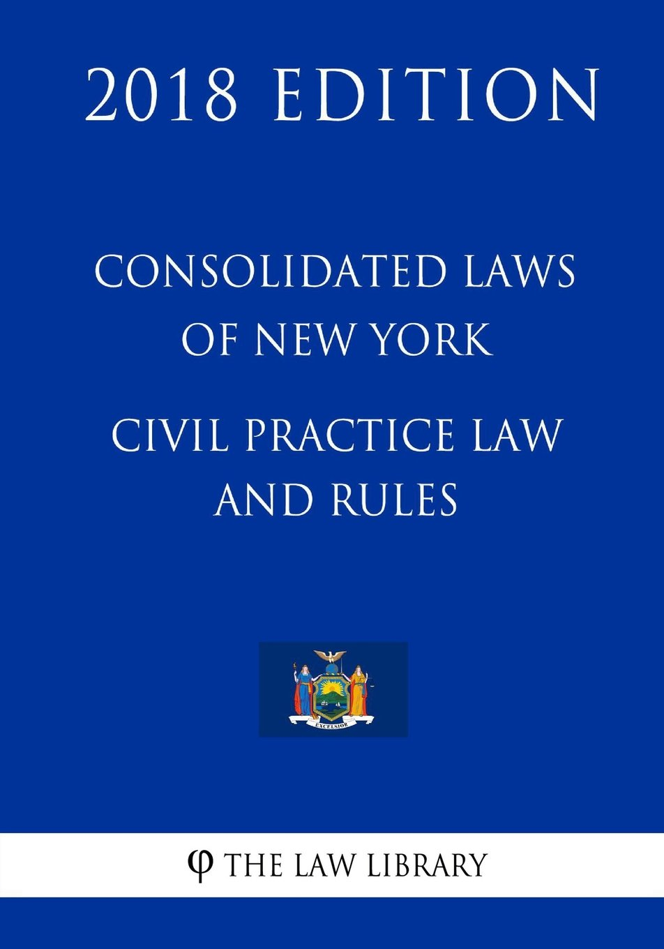 Consolidated Laws of New York - Civil Practice Law and Rules