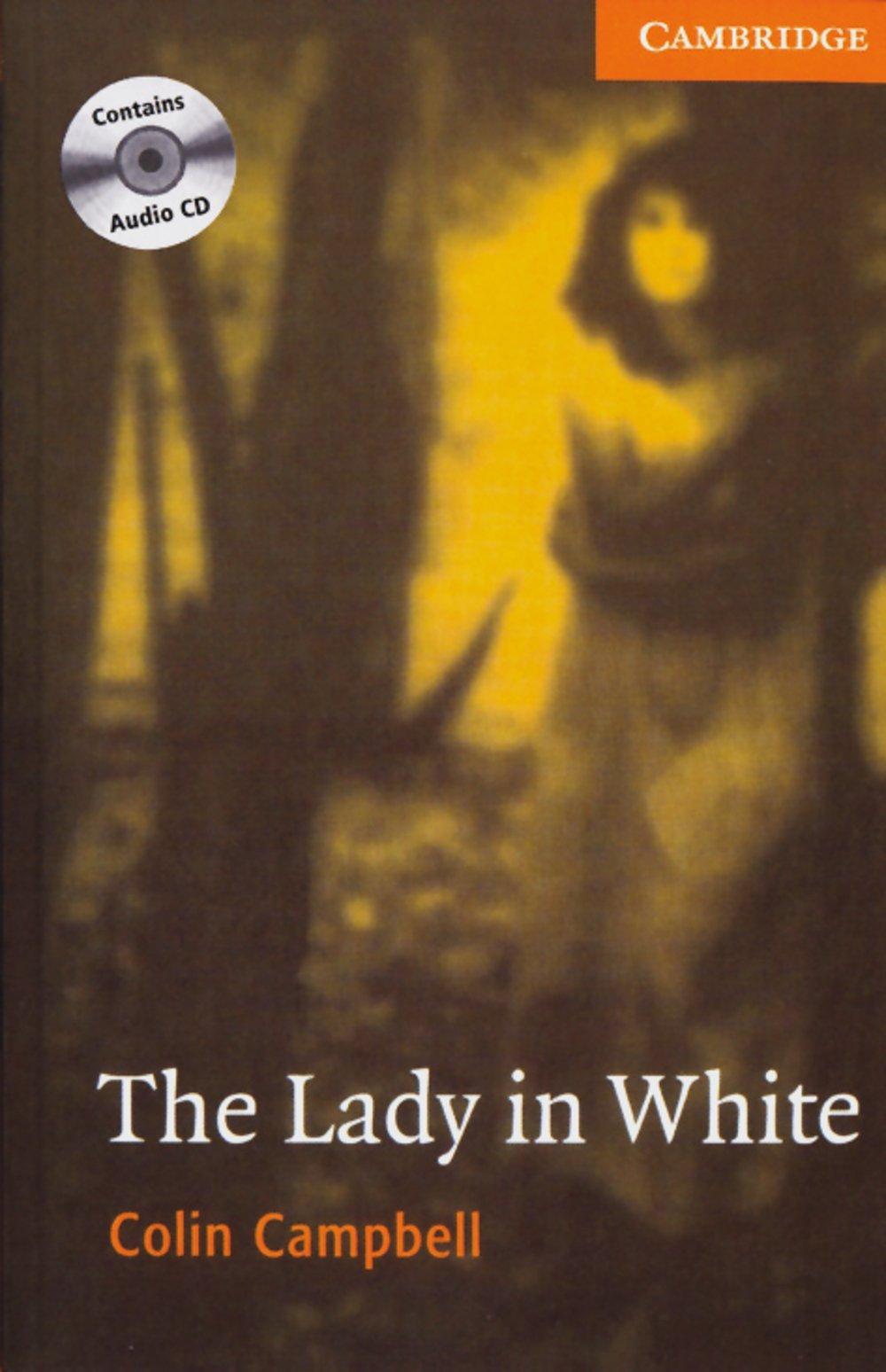 The Lady in White: Englische Lektüre für das 3. Lernjahr. Book + Audio CDs (2) (Cambridge English Readers)