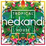 Hed Kandi: Tropical House