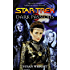 Dark Passions Book One (Star Trek: The Next Generation)