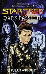 Dark Passions Book One (Star Trek: The Next Generation)