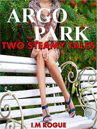 Argo Park: Two Steamy Tales