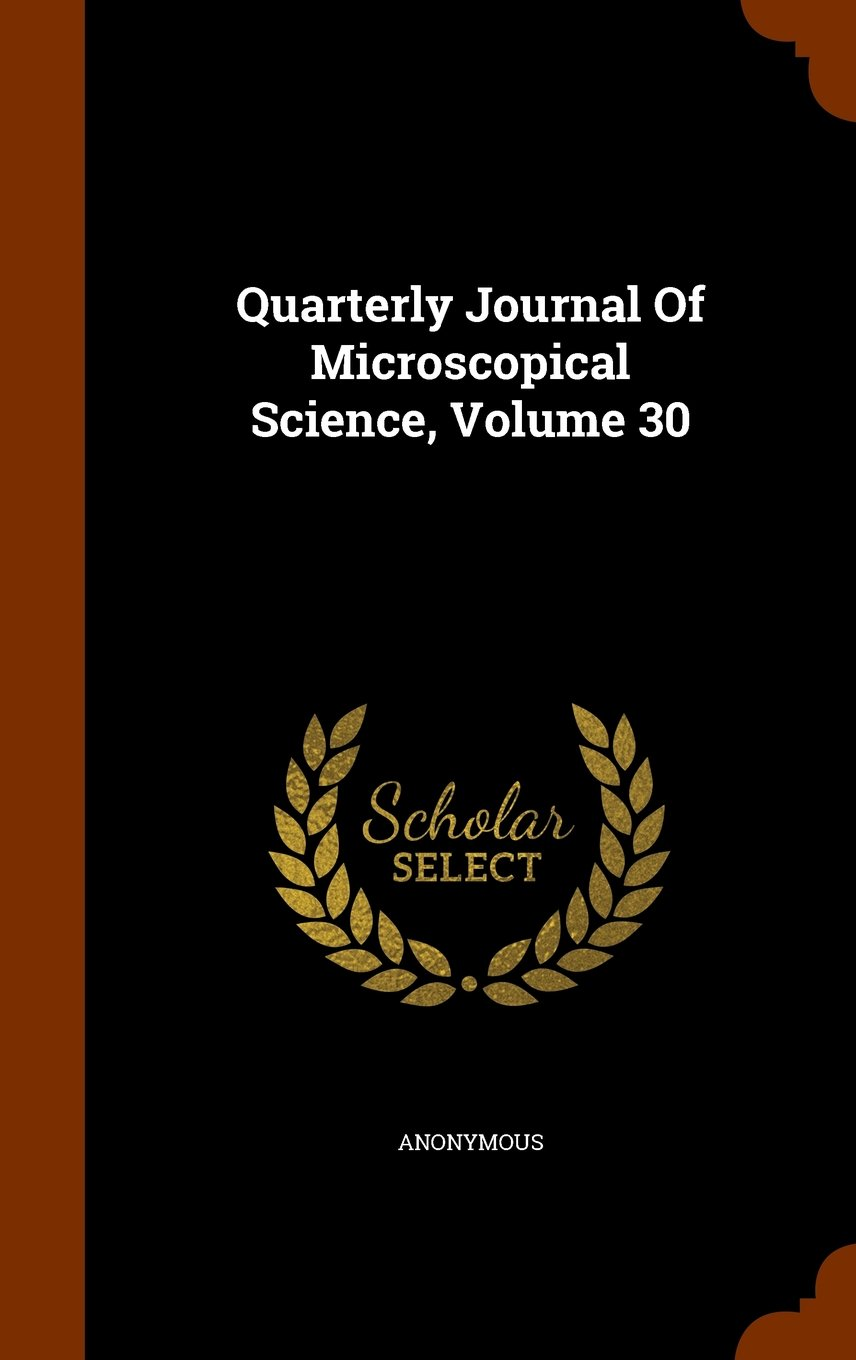 Download Quarterly Journal Of Microscopical Science, Volume 30 pdf epub