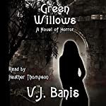 Green Willows: A Novel of Horror | Victor J. Banis