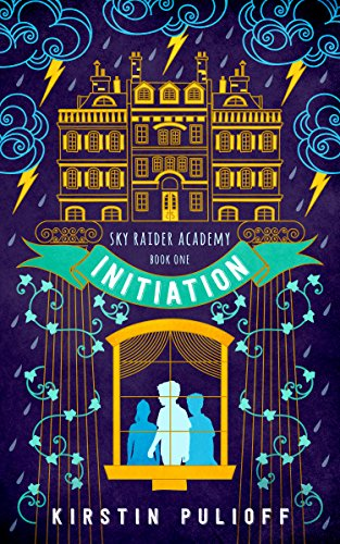 Initiation (Sky Raider Academy Book 1) by [Pulioff, Kirstin]