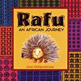 Rafu, An African Journey: Children's Book; A Story About Leadership