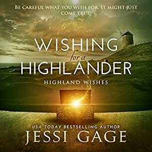 Wishing for a Highlander Hörbuch