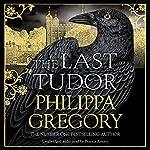 The Last Tudor | Philippa Gregory