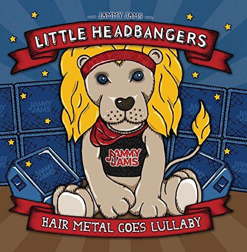 Little Headbangers: Hair Metal Goes Lullaby