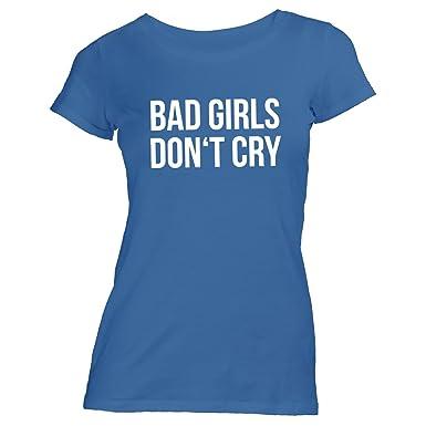 Damen T-Shirt - Bad Girls Don't Cry - Style Street, Blau