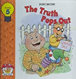 The Truth Pops Out, Marc Brown, 1579731112