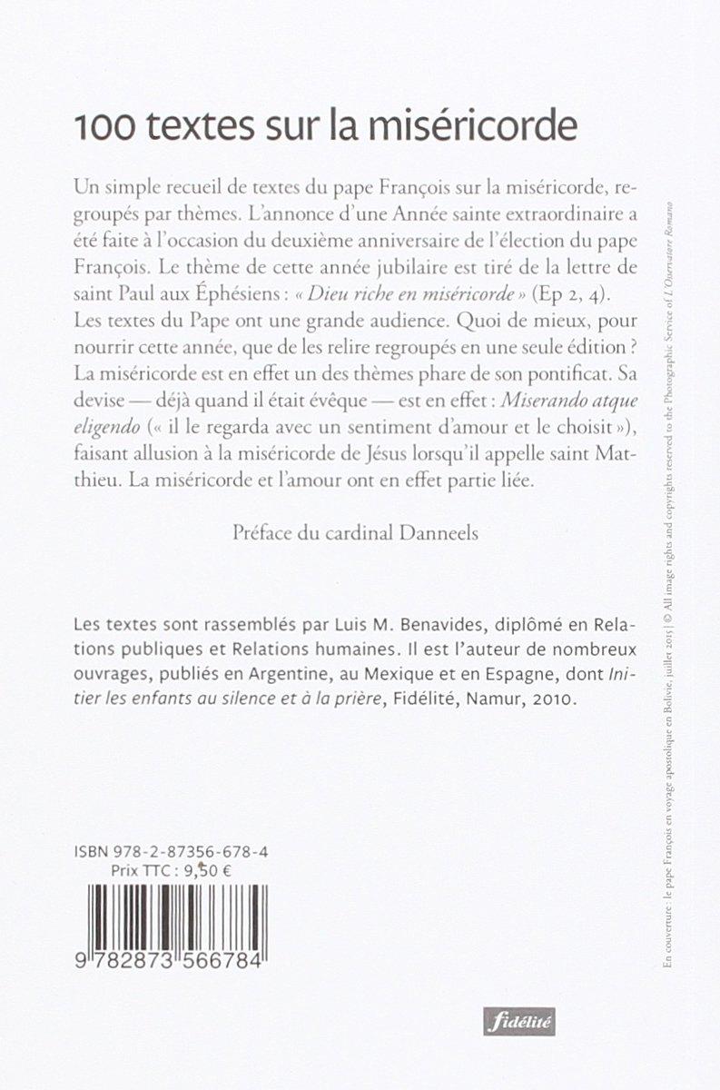 100 textes sur la miséricorde: Pape François, Luis Benavides:  9782873566784: Amazon.com: Books