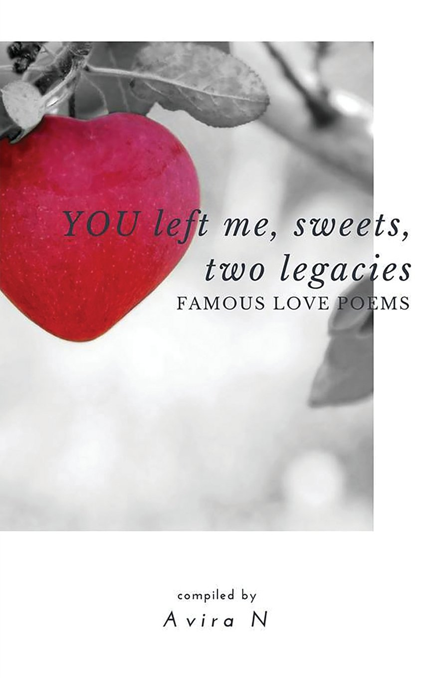 amazon you left me sweets two legacies famous love poems