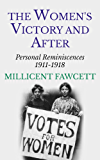 The Women's Victory and After: Personal Reminiscences 1911-1918