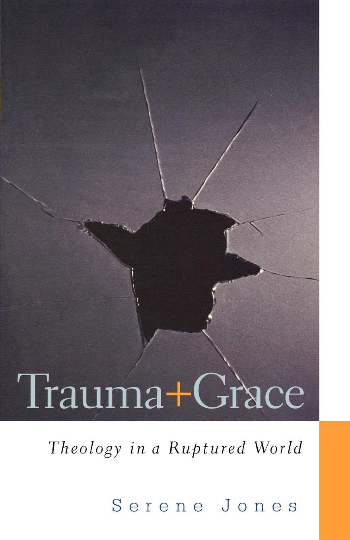 Trauma and Grace