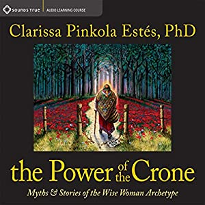 The Power of the Crone Lecture