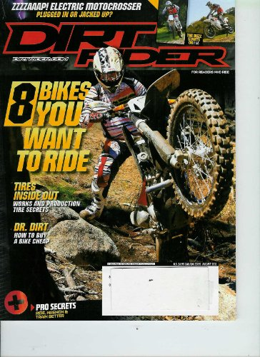 Pro Race Wrench - Dirt Rider August 2011 Zzzzaaap! Electric Motocrosser + 8 Bikes You Want to Ride + Pro Secrets: Ride, Wrench & Train Better