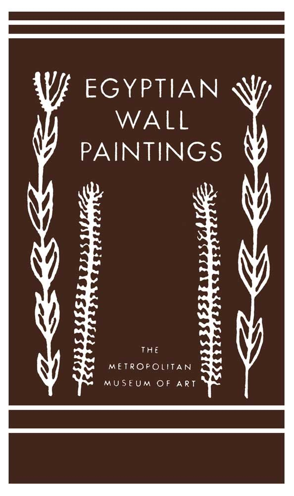 Egyptian Wall Paintings: The Metropolitan Museum of Art's Collection of Facsimiles pdf epub