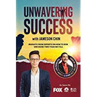 Unwavering Success with Jameson Chin