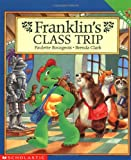 Franklin's Class Trip, Paulette Bourgeois, 0590130021