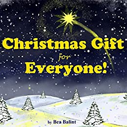 christmas gift for everyone christmas stories childrens books christmas books little christian