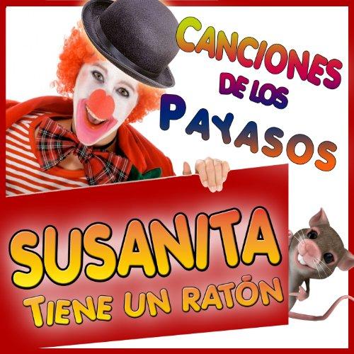 llega el circo locos payasos from the album canciones de los payasos