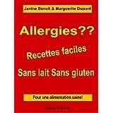 Recettes faciles sans lait sans gluten (Solutions naturelles pour votre santé t. 2) (French Edition)