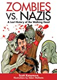 Zombies vs. Nazis, Scott Kenemore, 161608250X