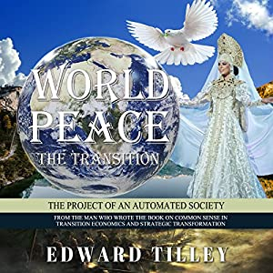 World Peace - The Transition Audiobook