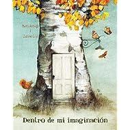 Dentro de mi imaginación (Spanish Edition)