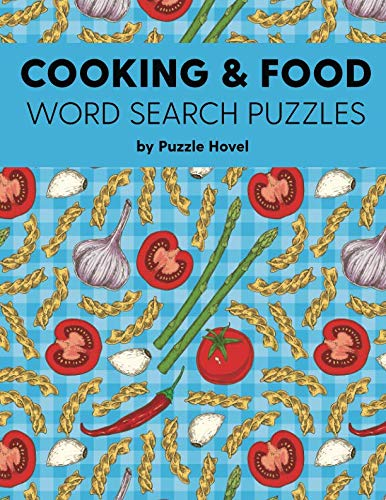 Cooking & Food Word Search Puzzles: Large Print Word Search Puzzles for Foodies (Word Search Puzzle Books for Adults Who Cook)