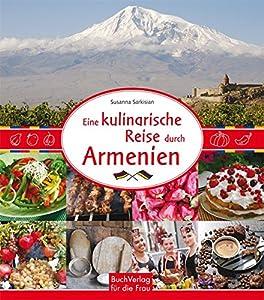 Die Küche Armeniens - Die Küchen der Welt