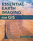 Essential Earth Imaging for GIS, Fox, Lawrence, 1589483456