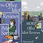 Double Office Idiot: A Laugh Out Loud Comedy Double | Pete Sortwell