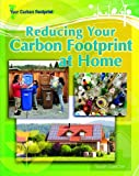 Reducing Your Carbon Footprint at Home, Sally Ganchy, 140421772X