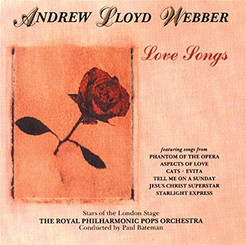 - Andrew Lloyd Webber: Love Songs