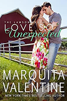 Love So Unexpected (The Lawson Brothers Book 6) by [Valentine, Marquita]