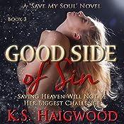 Good Side of Sin (Save My Soul) | K. S. Haigwood