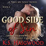 Good Side of Sin (Save My Soul)
