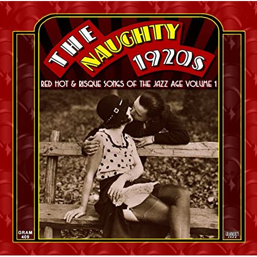 Naughty 1920s Risque Songs Jazz