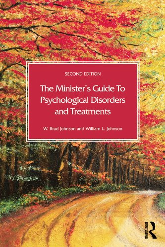 The Minister's Guide to Psychological Disorders and Treatments Disorder Treatment