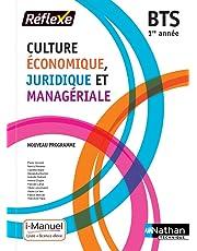 Culture Économique, Juridique et Managériale - 1re année BTS GPME, SAM, NDRC et MCO